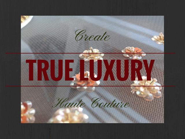 True Luxury